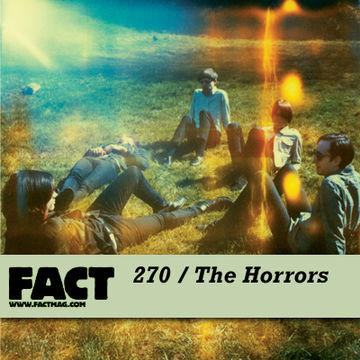 2011-08-01 - The Horrors - FACT Mix 270.jpg