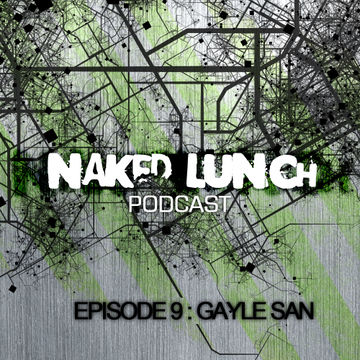 2012-06-05 - Gayle San - Naked Lunch Podcast 009.jpg