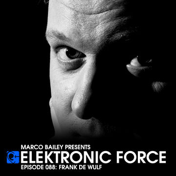 2012-08-16 - Frank De Wulf - Elektronic Force Podcast 088.jpg
