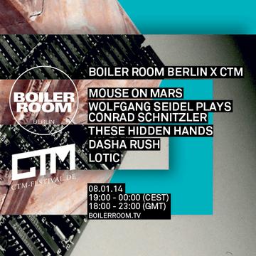 2014-01-08 - Boiler Room Berlin X CTM.png