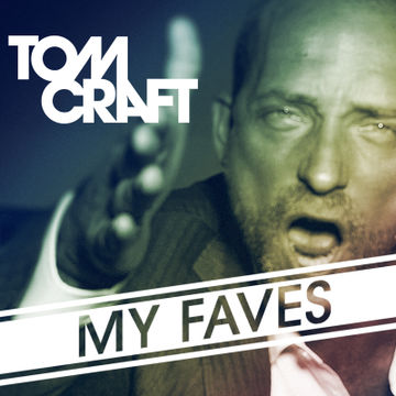 2014-03-29 - Tomcraft - My Faves - In The Mix.jpg