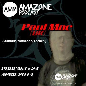 2014-04-03 - Paul Mac - Amazone Podcast 24.jpg