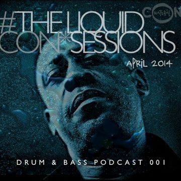 2014-04-08 - Con*Natural - The Liquid Con*Sessions Drum & Bass Podcast 001.jpg