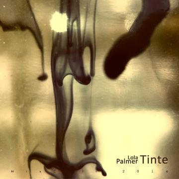 2014-04-16 - Lola Palmer - Tinte (MixCult Podcast 131).jpg