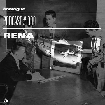 2014-11-03 - RENA - Analogue Podcast 009.jpg