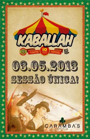 2013-05-03 - Kaballah Circus Festival - Edição SC, Caramba's -1.jpg