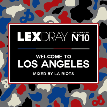 2013-06-24 - LA Riots - Lexdray City Series Mix Volume 10 Welcome To Los Angeles.png