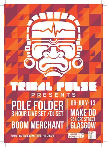 2013-07-06 - Tribal Pulse, Make Do.jpg