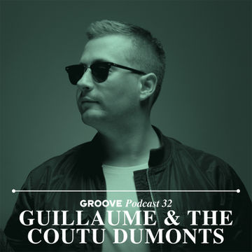 2014-06-26 - Guillaume & The Coutu Dumonts - Groove Podcast 32.jpg