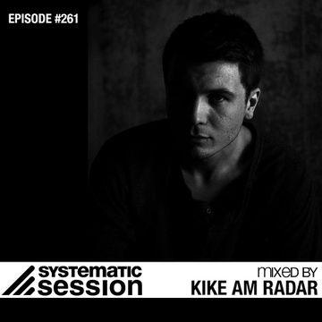 2014-10-31 - Kike Am Radar - Systematic Session 261, Tunnel FM.jpg