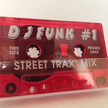 199X - DJ Funk 1 - Street Trax' Mix.jpg