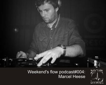2010-05 - Marcel Heese - Weekend's Flow Podcast 004.jpg