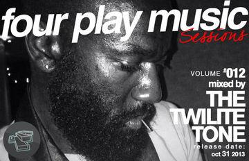 2013-10-31 - The Twilite Tone - Four Play Sessions Vol. 012.jpg