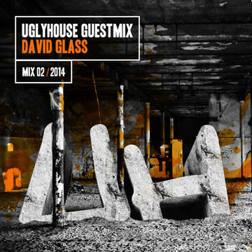 2014-01-17 - David Glass - Uglyhouse Guest Mix 02 2014.jpg