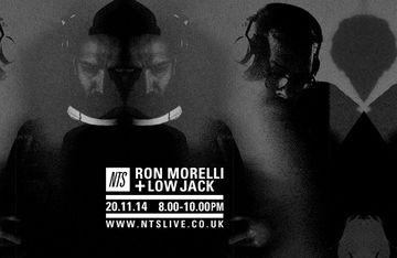 2014-11-20 - Ron Morelli & Low Jack - NTS Radio.jpg