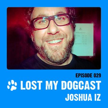 2011-06-13 - Strakes, Joshua Iz - Lost My Dogcast 29.jpg