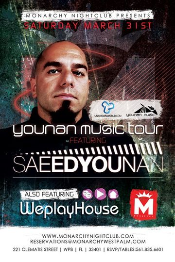 2012-03-31 - Saeed Younan @ Younan Music Tour, Monarchy Nightclub.jpg