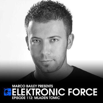 2013-01-31 - Mladen Tomic - Elektronic Force Podcast 112.jpg