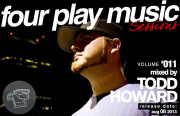2013-08-08 - Todd Howard - Four Play Sessions Vol. 011.jpg
