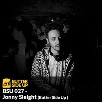 2013-11-04 - Jonny Sleight - Butter Side Up Music (BSU 027).jpg