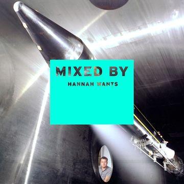 2014-01-06 - Hannah Wants - Mixed By.jpg