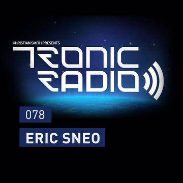 2014-01-24 - Eric Sneo - Tronic Podcast 078.jpg