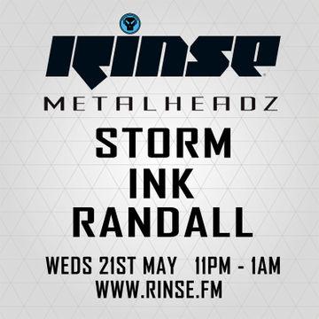 2014-05-21 - Storm, Ink & Randall - Metalheadz, Rinse FM.jpg