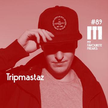 2014-10-29 - Tripmastaz - My Favourite Freaks Podcast 89.jpg