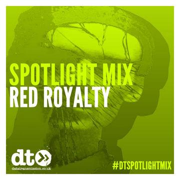 2014-11-28 - Red Royalty - Data Transmission Spotlight Mix.jpg