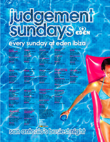 2008 - Judgement Sunday's (Eden Club, Ibiza).jpg