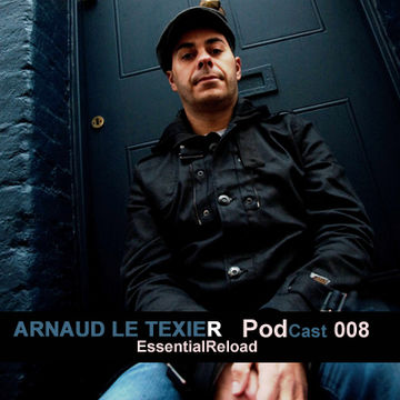 2010-12-15 - Arnaud Le Texier - EssentialReload Podcast 008.jpg