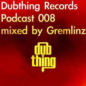 2012-08-01 - Gremlinz - Dubthing Records Podcast 008.jpg