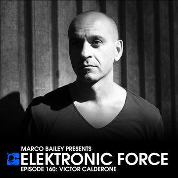 2013-12-31 - Victor Calderone - Elektronic Force Podcast 160.jpg