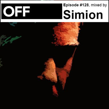 2014-02-27 - Simion - OFF Recordings Podcast 128.jpg