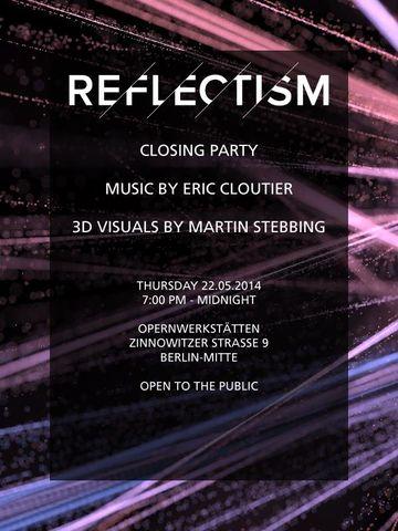 2014-05-22 - Reflectism, Opernwerkstätten.jpg