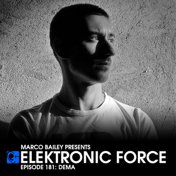 2014-05-29 - Dema - Elektronic Force Podcast 181.jpg