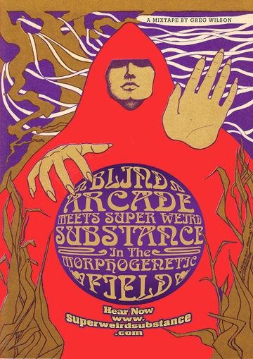 2014-05-30 - Greg Wilson - Blind Arcade Meets Super Weird Substance In The Morphogenetic Field (Mixtape).jpg