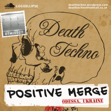 2011-07-26 - Positive Merge - Death Techno 027.png
