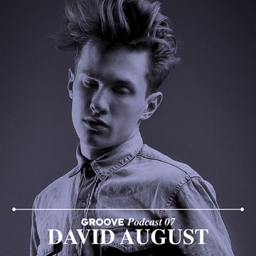 2012-05-01 - David August - Groove Podcast 07.jpg