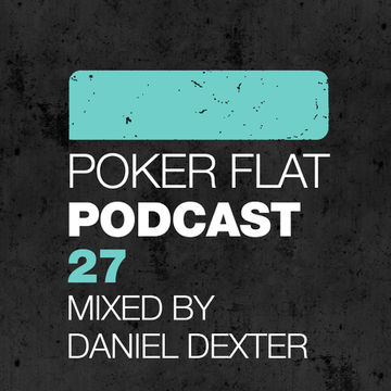 2013-02-11 - Daniel Dexter - Poker Flat Podcast 27.jpg