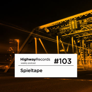 2013-03-04 - Spieltape - Highway Podcast 103.jpg