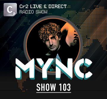 2013-03-11 - MYNC, DubVision - Cr2 Live & Direct Radio Show 103.jpg