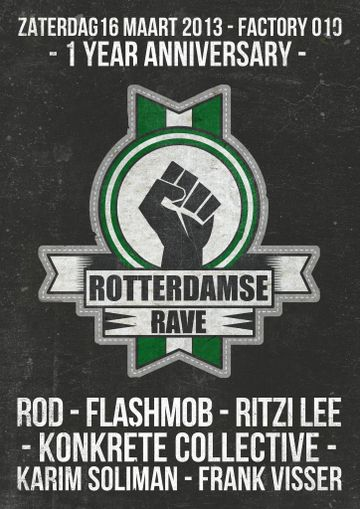 2013-03-16 - 1 Year Rotterdamse Rave, Factory 010.jpg