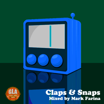 2013-07-20 - Mark Farina - Claps & Snaps (GLA Podcast 40).png