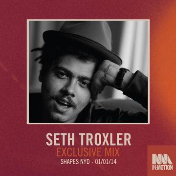 2013-12-12 - Seth Troxler - IM Mix 037.jpg