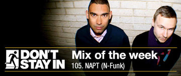 2011-09-26 - NAPT - Don't Stay In Mix Of The Week 105.jpg