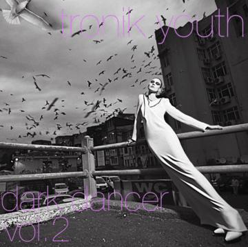 2013-06-20 - Tronik Youth - Dark Dancer Vol.2 (Promo Mix).png