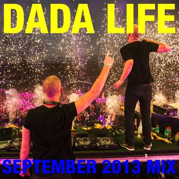 2013-09-11 - Dada Life - September Promo Mix.jpg