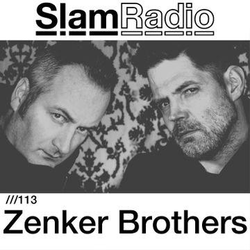 2014-11-27 - Zenker Brothers - Slam Radio 113.jpg