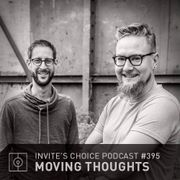 2016-08-24 - Moving Thoughts - Invite's Choice Podcast 395.jpg